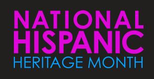 National Hispanic American Heritage Month